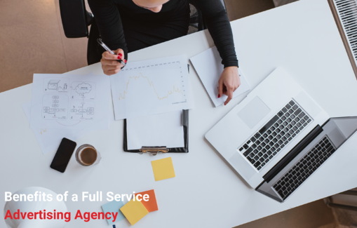 Benefits of a Full Service Advertising Agency