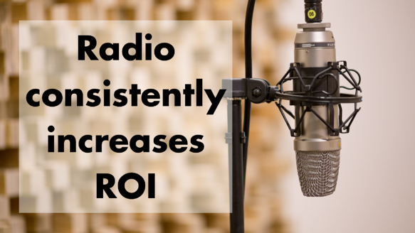 Radio increases ROI