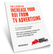 5 steps to increasing ROI from your TV Advertising