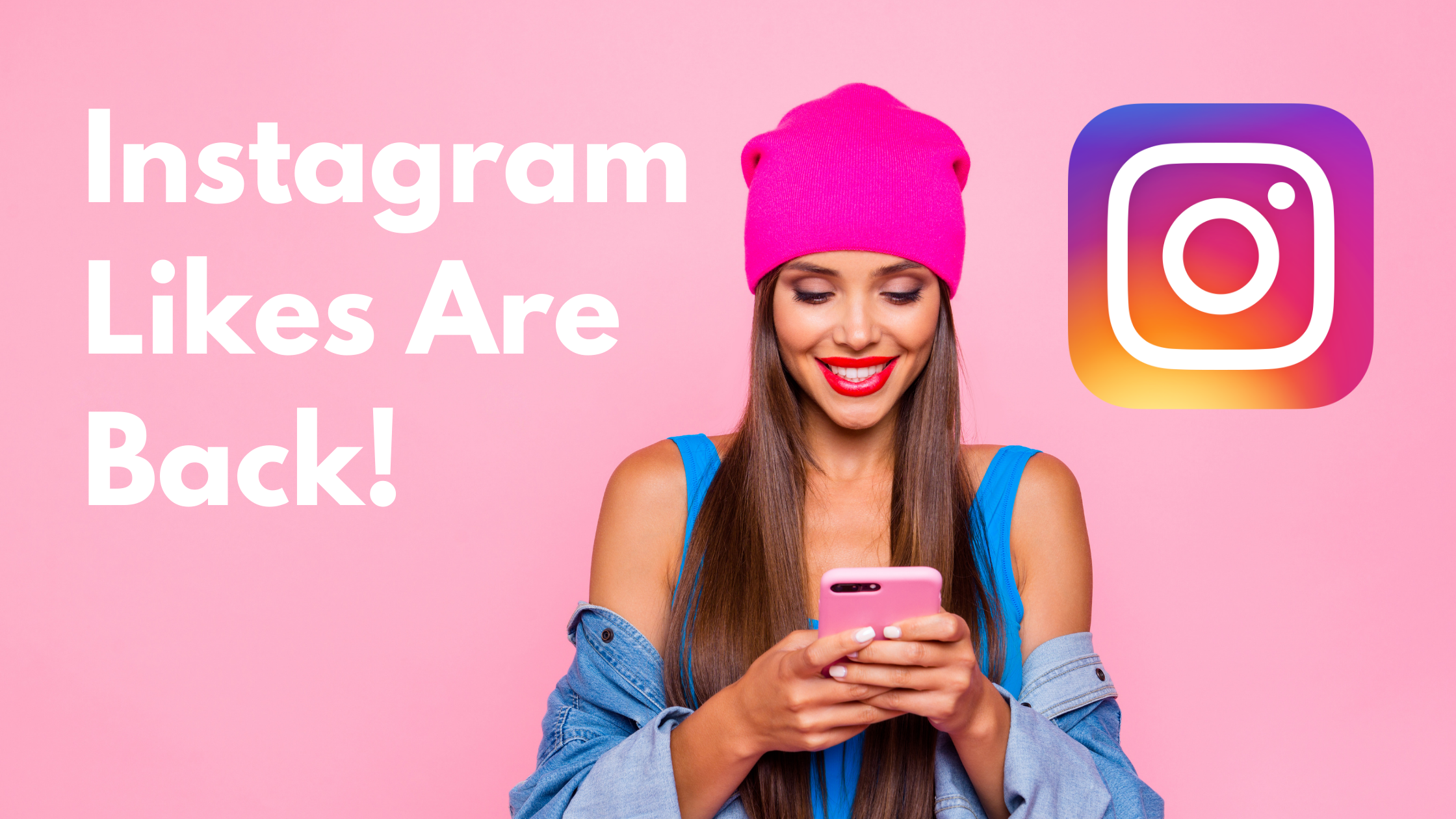 Instagram Likes Are Back
