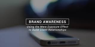 mere exposure and brand awareness